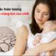 3 cách giảm Khô hạn sau sinh hiệu quả sau 2 tuần