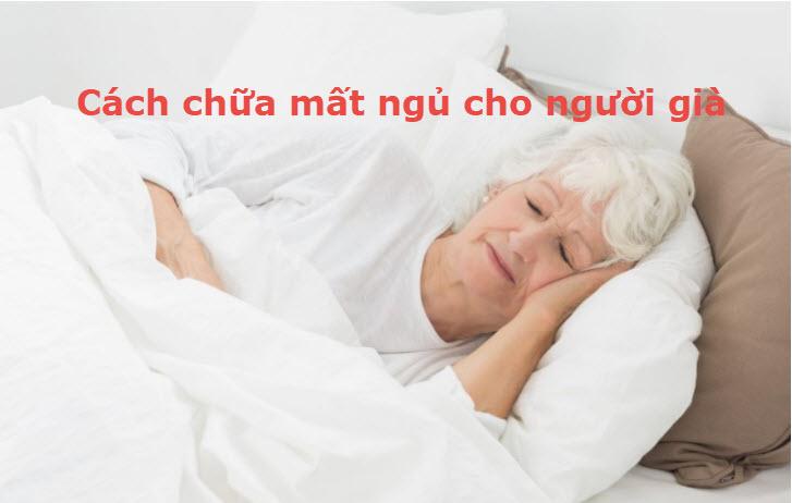 Cách chữa mất ngủ cho người già